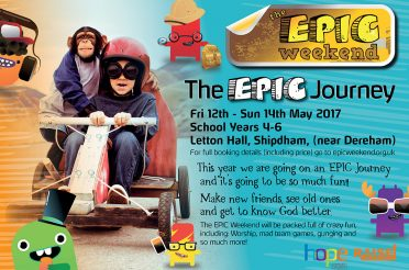 Epic Weekend: Friday 12 May – Sunday 14 May 2017