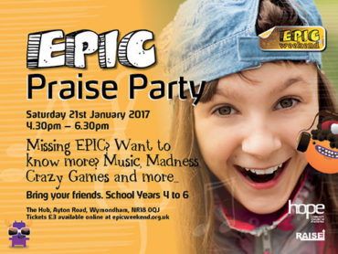 EPIC Praise Party Saturday 21 January 4.30pm at The Hub