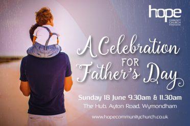 Father's Day Celebration – Sunday 18 June 2017