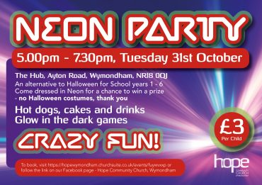 Hope Neon Party – Tuesday 31 October 2017 at 5pm