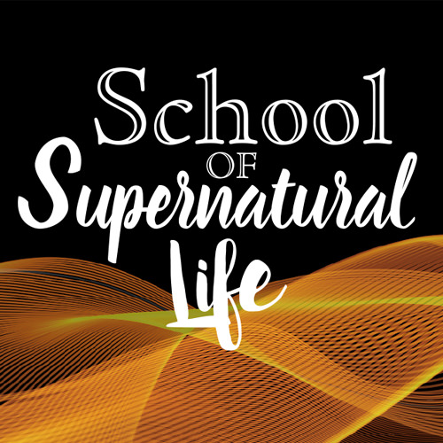 School of Supernatural Life