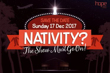 Nativity? The Show Must Go On! – Sunday 17 December 2017, The Hub
