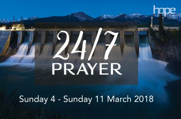 24/7 Prayer at Hope – Sunday 4 March to Sunday 11 March 18