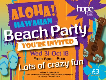 Hawaiian Beach Party – Wed 31 October 18