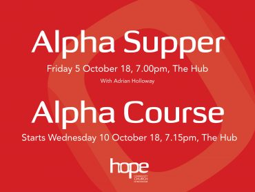 Alpha Supper & Alpha Course Autumn 2018
