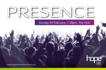Presence – Sunday 24 Feb 19