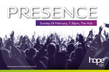 Presence – Sunday 24 Feb 19