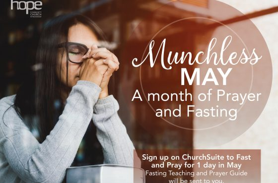 Munchless May – A Month of Prayer and Fasting