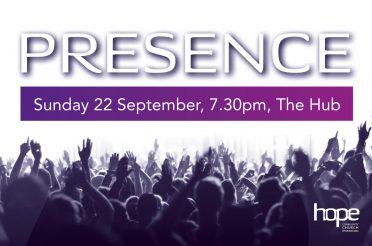 Presence – Sunday 22 September 19